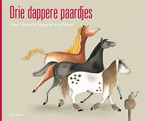 Drie Dappere Paardjes Prentenboek Met Leuke Extra S