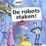 Help! De robots staken! E6+